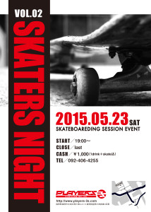 Skater's Night vol.2開催します!!